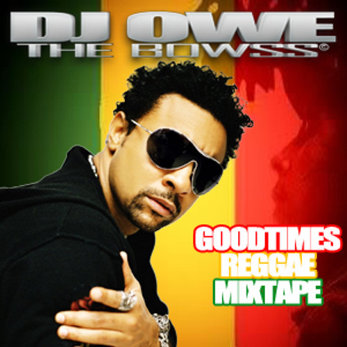 Goodtimes Reggae (Mixtape) 2011  (LIVE)