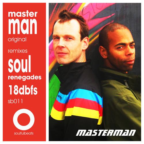 MasterMan- Masterman- SOUL RENEGADES HUB SUB DUB MASTER- CLIP