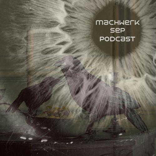 GruenerStarr - Machwerk September Podcast #010