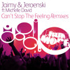 Jaimy & Jeroenski ft Michelle David - Can't Stop The Feeling (Original Mix)
