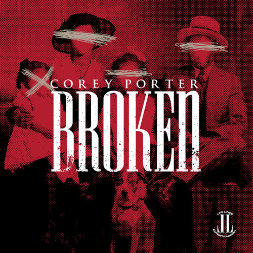 "COREY PORTER ""BROKEN"" (NOW Available On iTunes )"
