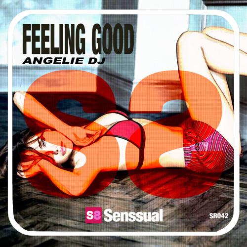 AngelieDJ_Feeling Good