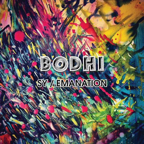 Bodhi - Emanation (Out now on Push & Run)