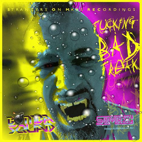 Bombasquad - Fucking Bad Freak [Preview] [Unmastered]