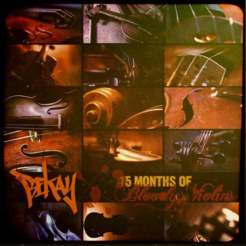 """Bekay - """"15 Months of Bloody Violins"""""""