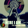 SOJA - Here I am (The Outlaws Remix)