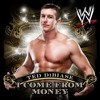 WWE: I Come From Money (Ted Debiase) [feat. S Preme]