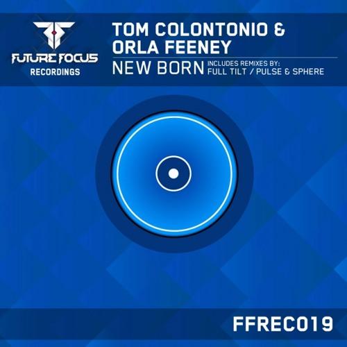 Tom Colontonio & Orla Feeney - New Born
