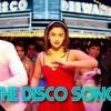 THE DISCO SONG ( DISCO DEEWANE 2012 ) DJ TEJAS - DANCE MIX - DEMO