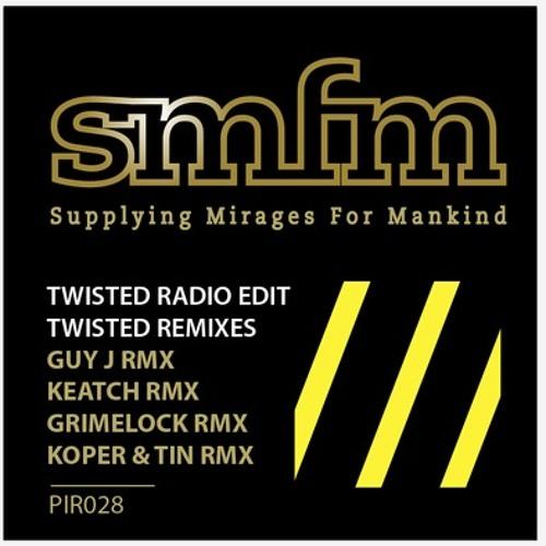SMFM - TWISTED (Koper & Tin lounge remix) - Push it Records