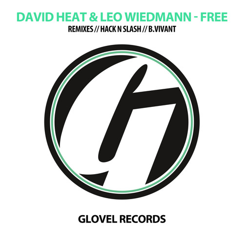 David Heat & Leo Wiedmann - Free (B.Vivant Remix) (Preview)
