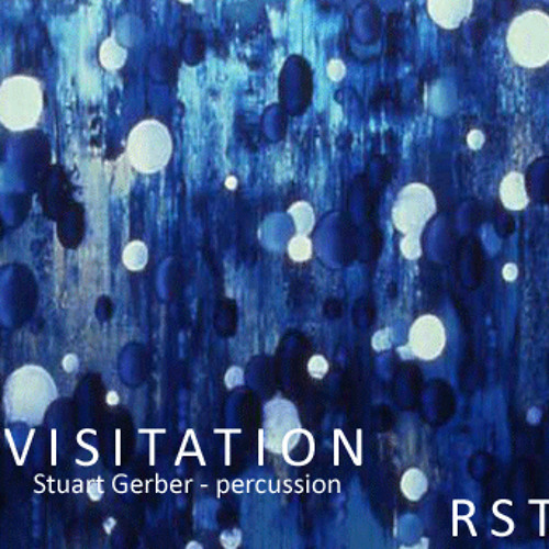 VISITATION - percusssion and electroacoustic sound