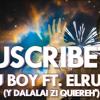 Vau Boy ft. elrubius - Suscribete