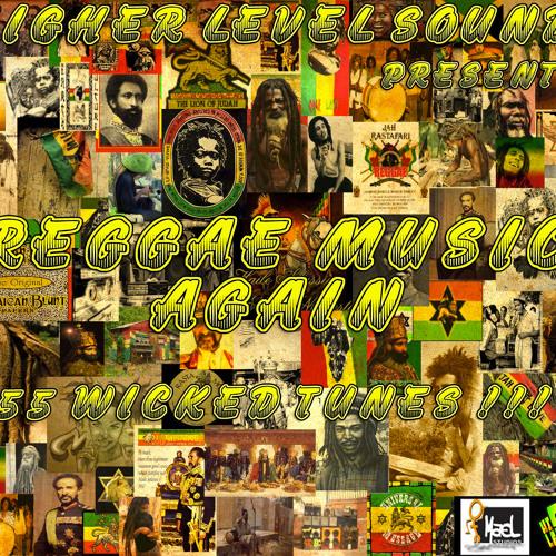 Higher Level Sound - Reggae Music Again 2012