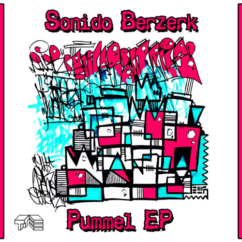 Sonido Berzerk - Pummel