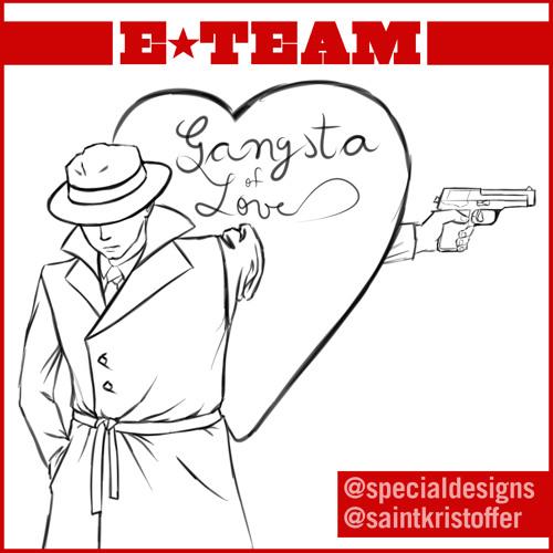 Gangster of Love - Special ft. Saint Kris