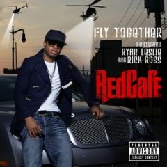 "Red Cafe - ""Fly Together"""