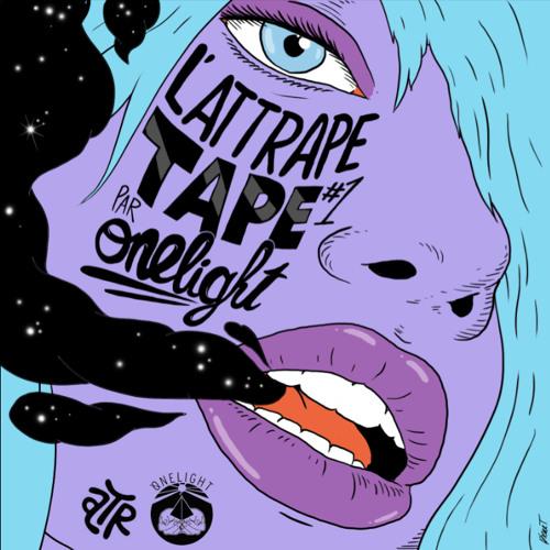 L'Attrape Tape #1