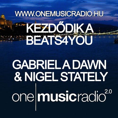 Gabriel A Dawn & Nigel Stately - Beats4you Radio Show (2012 08 27)