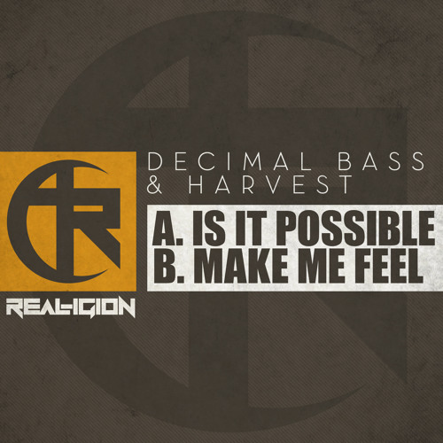REAL-IGION 001 A - DECIMAL BASS & HARVEST - IS IT POSSIBLE