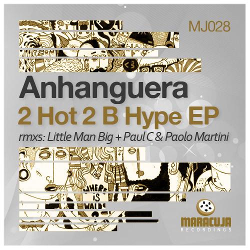 (MJ028) Anhanguera - Get Busy Baby (Little Man Big remix)