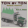 Download TON BY TON - BUD-E-GREEN Mp3
