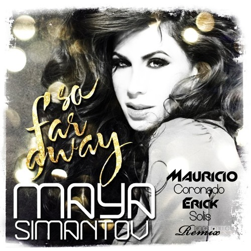 Yino Yahel Feat- Maya Simantov - So Far Away (Mauricio Coronado & Erick Solis) .:: Demo ::.