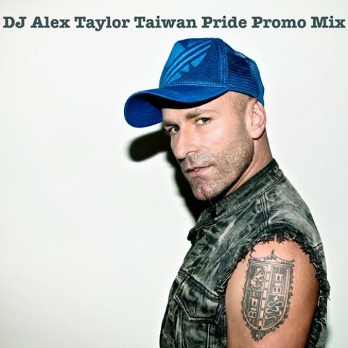 DJ Alex Taylor Taiwan Pride Promo Mix
