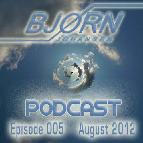 Bjorn Johansen - Podcast (EP005) - Aug 2012 (Progressive House) DOWNLOAD