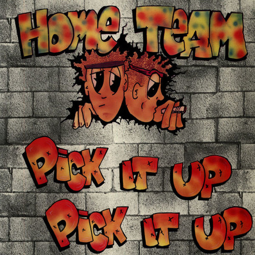 Home Team - Pick It Up (1992)
