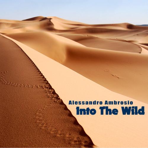 Alessandro Ambrosio - Into The Wild (Original mix)