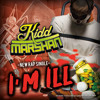 Kidd Marshan-I'm Ill(Prod. by Red Spyda)
