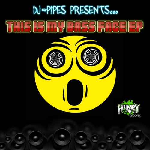DJ PIPES - This Is My Bass Face - TJFX Remix preview ** Now Available On Beatport**