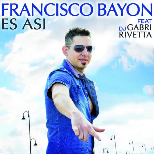 Francisco Bayon - Es Asi