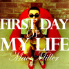 First Day Of My Life - Mac Miller