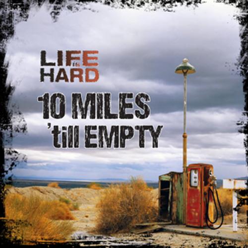 Ten Miles till Empty