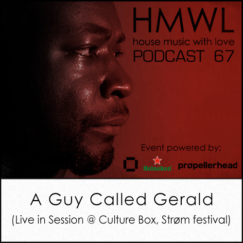 HMWL 67 - A Guy Called Gerald (Live in session @ Culture Box)