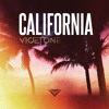 Vicetone - California (FREE DOWNLOAD)