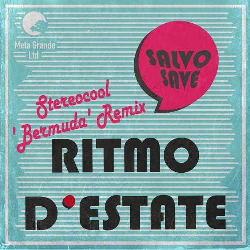Salvo Save - Ritmo d'Estate (Stereocool 'Bermuda' Remix)