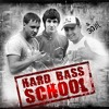 Hard Bass School - Sex, kvas, hardbass