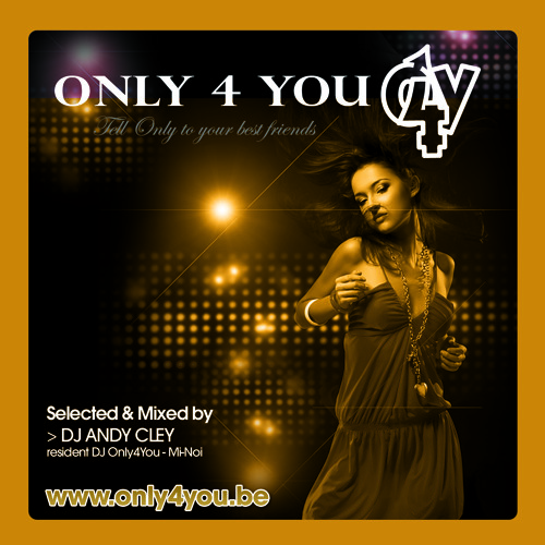 DJ Andy Cley -Only 4 You The Compilation Mix