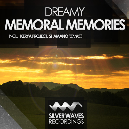 Dreamy - Memoral Memories (Original Mix)