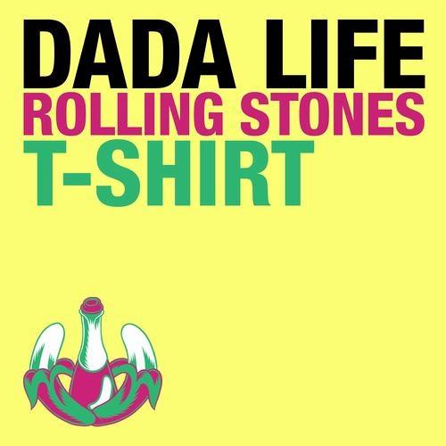 Dada Life vs. Swedish House Mafia - Leave the Rolling Stones T-Shirt (FTM MashUp)|#FREE DOWNLOAD#