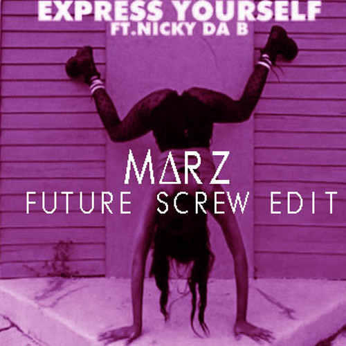 Diplo - Express Yourself feat Nicky Da B (MΔRZ future screw edit)