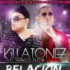 Killatonez Ft. Ñengo Flow - Relacion Pasajera •~(Musica Piola & Nueva)~•