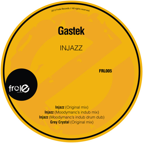 Gastek - Grey Crystal (Original Mix) [Frole Records]