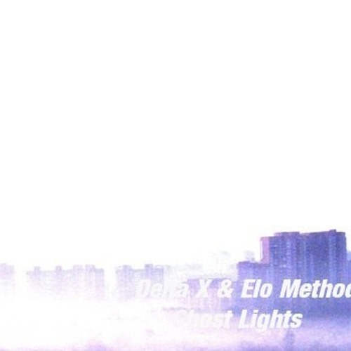 Ghostly Lights by Delta X & Elo Method