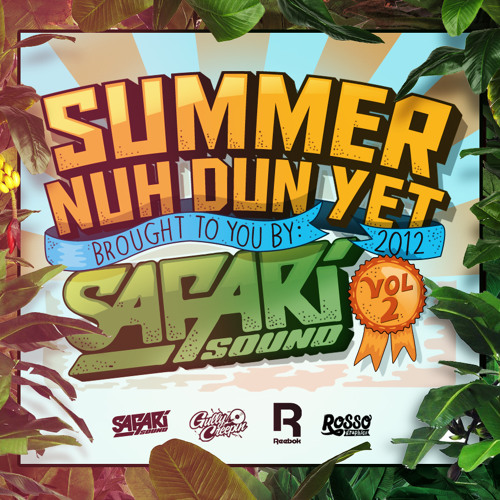 SAFARi SOUND - SUMMER NUH DUN YET VOL. II