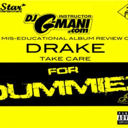 DRAKE - TAKE CARE - FOR DUMMIES BY @djGmani