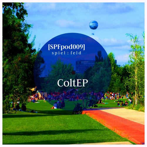 [SPFpod009] spiel:feld Podcast 009-ColtEP-Blue Moon * more podcasts: (www.mixcloud.com/spielfeld)